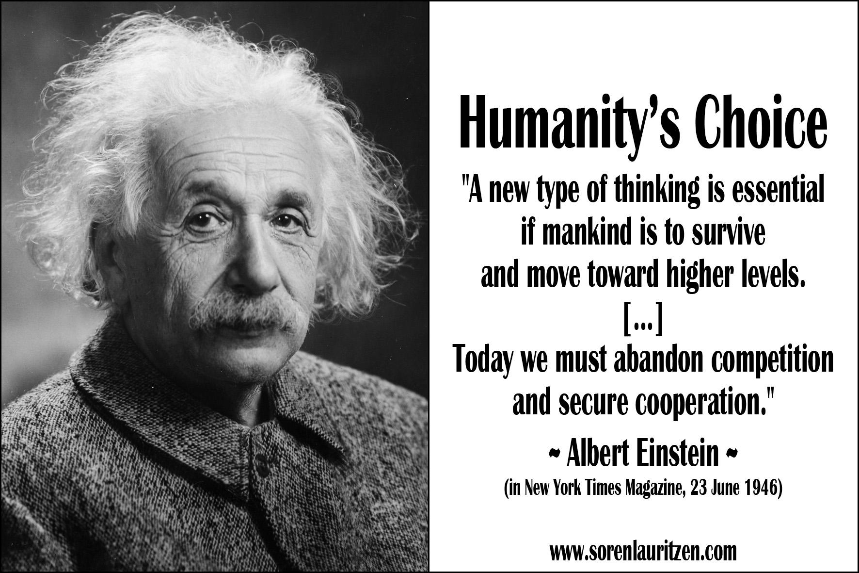 Foto: Portræt af Albert Einstein. Tekst: Citat af Einstein: En ny type tænkning er nødvendig hvis vi skal overleve.