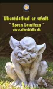 Foto: Gargoyle (fantasivæsen) i sten, som ser meget sur ud. Tekst: Ubevidsthed er ufedt. (Søren Lauritzen)