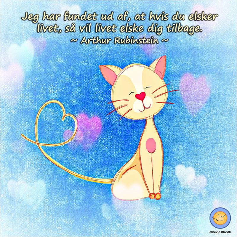 Sød tegning af nuttet kat. Elsk livet og livet vil elske dig. Citat af Arthur Rubinstein.
