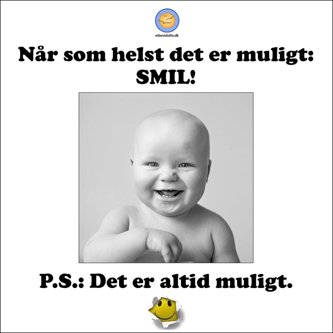 Billede af smilende baby. Smil, når det er muligt. Det er altid muligt. Søren Lauritzen.